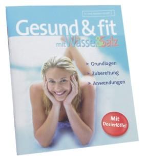 Gesund & fit mit Wasser und Salz, Dr. B. Hendel